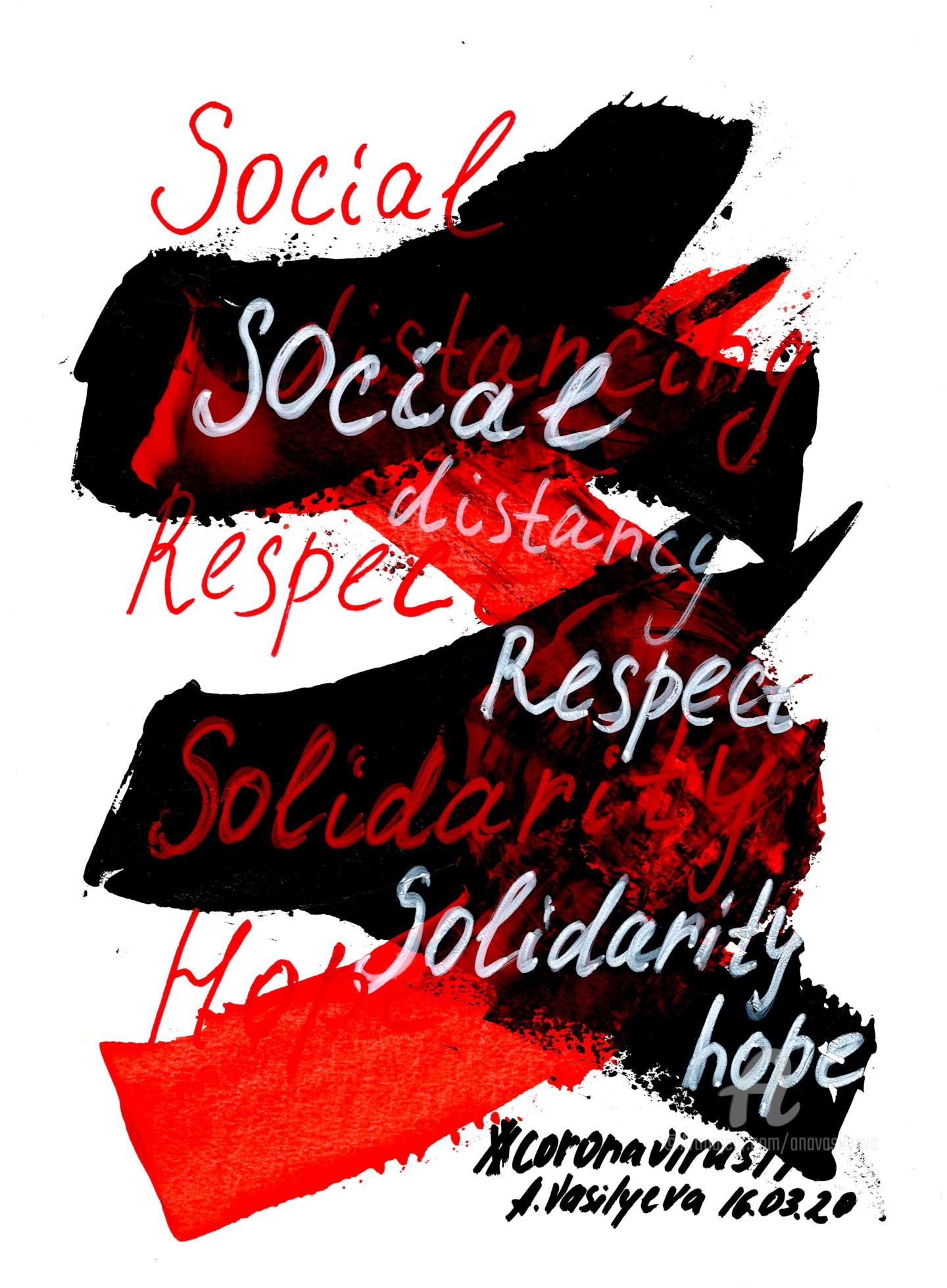 Anastasia Vasilyeva - 16.03.2020 -Social distancing, Respect, Solidarity. COVID-19