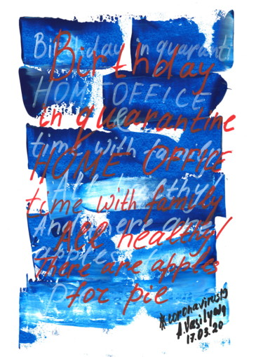 17.03.2020 - Birthday in quarantine. From COVID-19 Art.